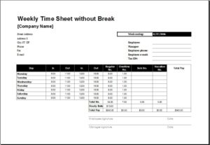 Weekly time sheet without break
