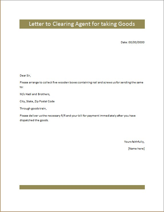 Letter to Clearing Agent for taking Goods