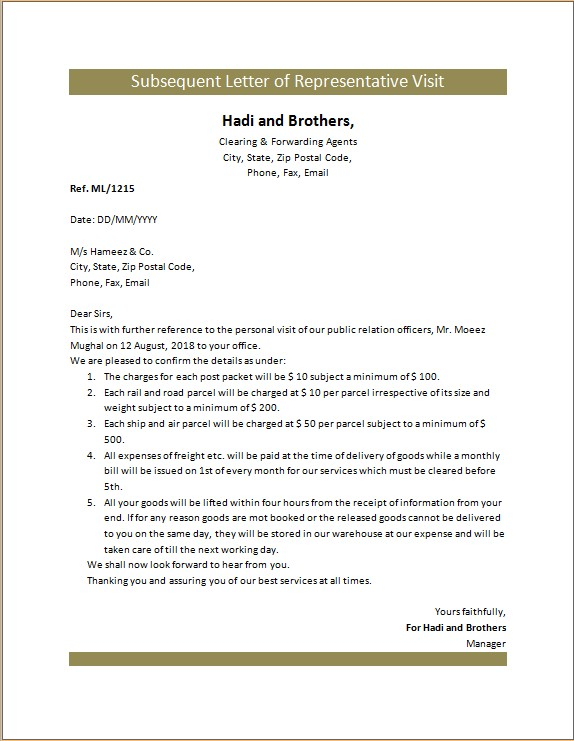 Subsequent Letter of Representative Visit